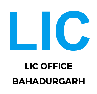lic office Bahadurgarh